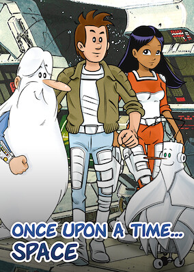 Once Upon a Time… Space
